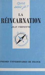 Jean Vernette et Paul Angoulvent - La réincarnation.