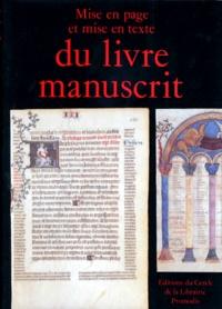 Jean Vezin et  Collectif - Mise en page et mise en texte du livre manuscrit.