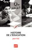 Jean Vial - Histoire de l'éducation.