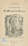 Jean Viallet - Le monastère de Saint-Michel-de-Cuixa - Notes d'histoire, descriptions diverses.