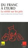 Jean Viard - Du franc à l'euro - La vérité sur les prix.