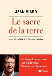 Jean Viard - Le sacre de la terre.