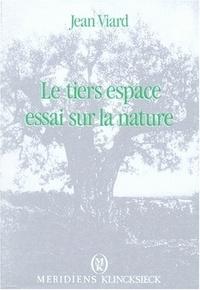 Jean Viard - Le Tiers espace - Essai sur la nature.