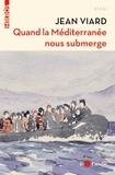 Jean Viard - Quand la Méditerranée nous submerge - Réfugiés, terrorisme, islam, quartiers, populisme....