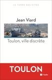 Jean Viard - Toulon, ville discrète.