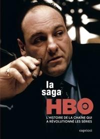 Jean-Vic Chapus et Axel Cadieux - La saga HBO.
