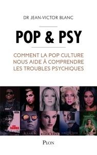 Télécharger des ebooks sur ipad gratuitement Pop & psy  - Comment la pop culture nous aide à comprendre les troubles psychiques (French Edition)