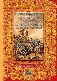 Jean-Victor Lalanne - Ua Vengença - La Hilha de Massicam.