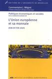 Jean-Victor Louis - L'Union européenne et sa monnaie.