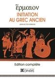 Jean-Victor Vernhes - Hermaion. Initiation au grec ancien.