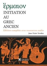 Jean-Victor Vernhes - Initation au grec ancien.