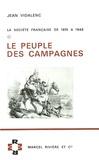 Jean Vidalenc - Le peuple des campagnes - La société française de 1815 à 1848.