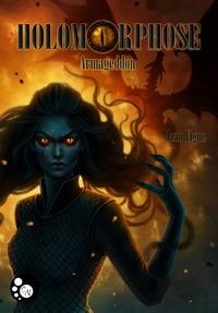 Jean Vigne - Holomorphose Tome 2 : Armageddon.