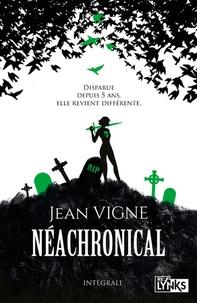 Jean Vigne - Neachronical Intégral : .