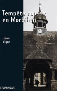 Jean Vigne - Tempête rousse en Morbihan.