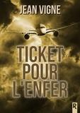 Jean Vigne et Karen M. - Ticket pour l'enfer.