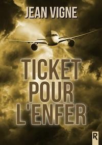 Karen M. et Jean Vigne - Ticket pour l'enfer.