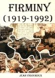 Jean Vigouroux - Firminy (1919-1992) - Vie municipale, crise industrielle, démographie, urbanisme.