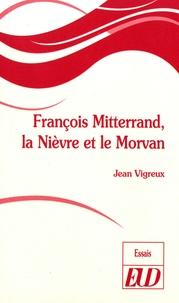François Mitterrand, la Nièvre et le Morvan.pdf