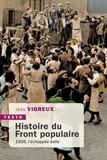 Jean Vigreux - Histoire du Front populaire - L'échappée belle.