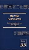 Jean Vigreux - Mai 1968 en Bourgogne.