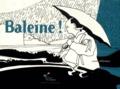 Jean Villemin - Baleine !.
