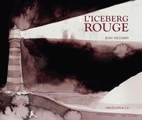 Jean Villemin - L'iceberg rouge.