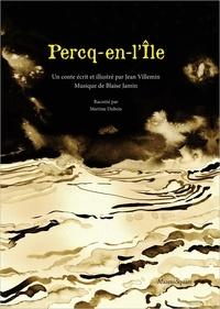 Jean Villemin et Blaise Jamin - Percq-en-l'île. 1 CD audio