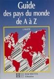 Jean Villette - Guide des pays du monde de A à Z.