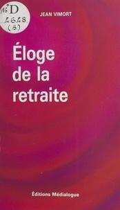 Jean Vimort - Éloge de la retraite - Réflexions spirituelles.