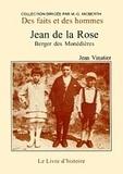 Jean Vinatier - Jean de la Rose, berger des Monédières.
