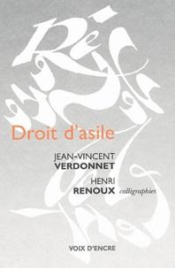Jean-Vincent Verdonnet et Henri Renoux - Droit d'asile - Calligraphies.