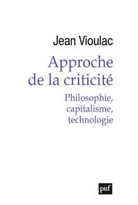 Accentsonline.fr Approche de la criticité - Philosophie, capitalisme, technologie Image