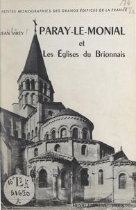 Jean Virey et Marcel Aubert - Paray-le-Monial et les églises du Brionnais.