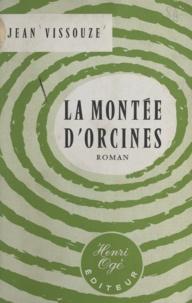 Jean Vissouze - La montée d'Orcines.