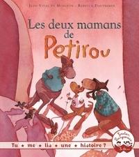 Jean-Vital de Monléon et Rébecca Dautremer - Les deux mamans de Petirou - Expliquer l'adoption aux tout-petits.