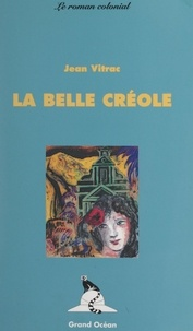 Jean Vitrac et J.-L. Joubert - La belle Créole.