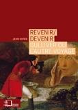 Jean Viviès - Revenir/devenir - Gulliver ou l'autre voyage.