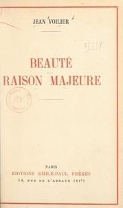 Jean Voilier - Beauté, raison majeure.