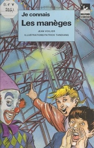 Jean Voilier et Patrick Tandiang - Les manèges.