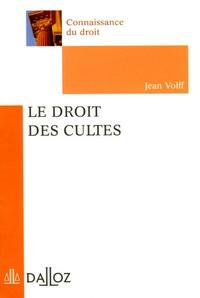 Jean Volff - Le droit des cultes.