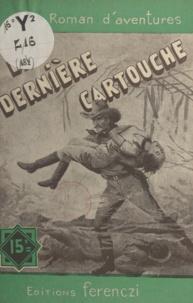 Jean Voussac - La dernière cartouche.