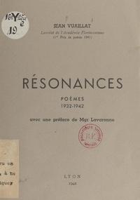 Jean Vuaillat et Joseph Lavarenne - Résonances - Poèmes 1932-1942.