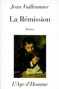 Jean Vuilleumier - La rémission.
