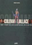 Jean Wacquet et Fred Burton - Coleman Wallace  : Coffret 3 volumes : Tome 1, La pierre d'onyx;  Tome 2, Le siège de Zanadar; Tome 3, Eden Prime.