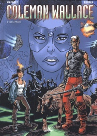 Jean Wacquet et Fred Burton - Coleman Wallace Tome 3 : Eden Prime.