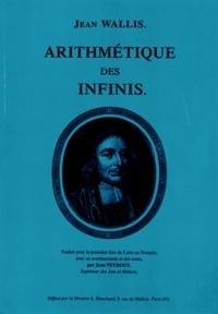 Jean Wallis - Arithmétique des infinis.
