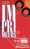 Jean Wambre et Philippe Hourdain - Les imprimeurs - Les hommes qui ont écrit l'Histoire.