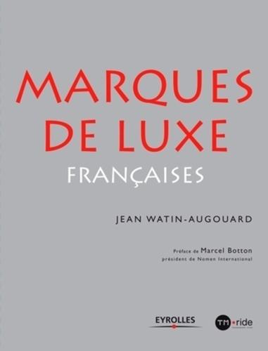 Jean Watin-Augouard - Marques de luxe françaises.