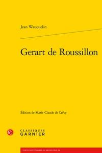 Jean Wauquelin - Gerart de Roussillon.